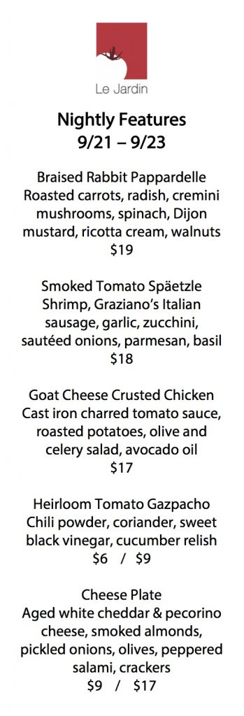 Weekly Dinner Features including duck, chicken and Spatzele